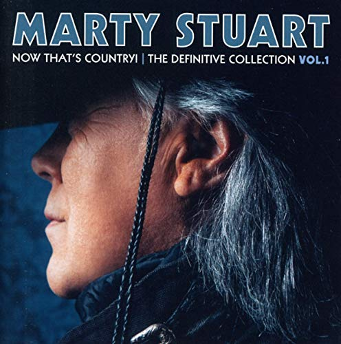 Stuart , Marty - Now That's Country! - The Definitive Collection 1