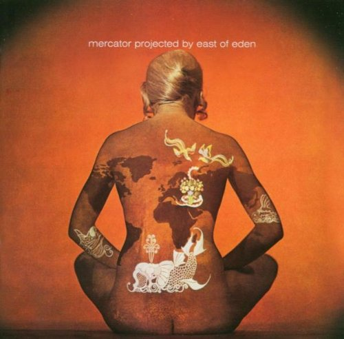 East of Eden - Mercator Projected (Remastered)