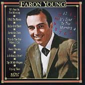 Young , Faron - It's four in the morning