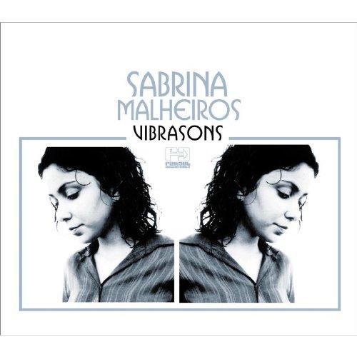 Malheiros , Sabrina - Vibrasons