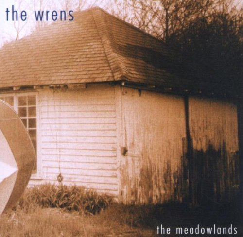Wrens , The - The meadowlands
