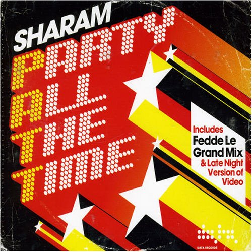 Sharam - Patt (Party All The Time) Pt. 1 (Maxi)