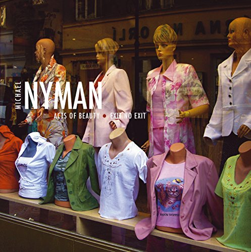 Nyman , Michael - Acts Of Beauty / Exit No Exit