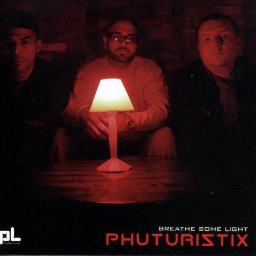Phuturiztix - Bräthe Some Light