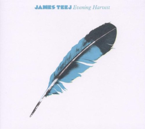 Teej , James - Evening Harvest