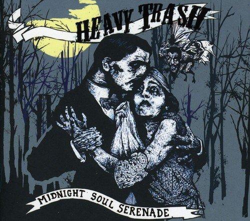 Heavy Trash - Midnight Soul Serenade