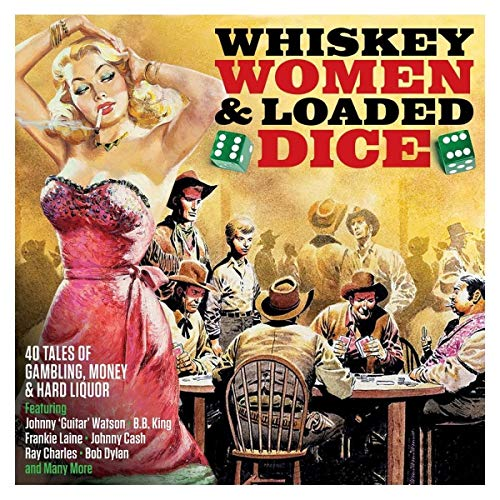 Sampler - Whiskey, Women & Loaded Dice