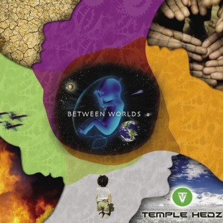 Temple Hedz - Between Worlds (UK-Import)