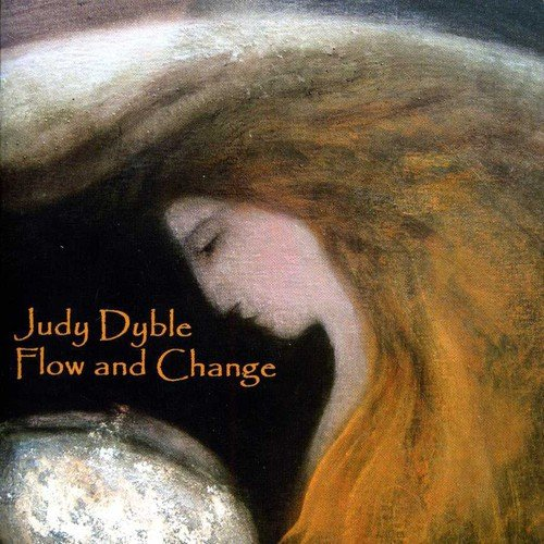 Dyble , Judy - Flow And Change