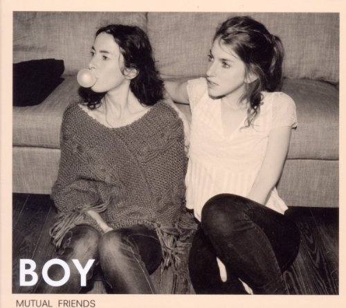 Boy - Mutual Friends (Limited Edition)