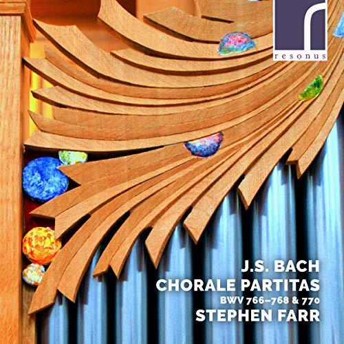 Bach , Johann Sebastian - Chorale Partitas BWV 766-768 & 770 (Farr)