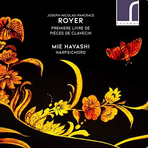 Royer , Joseph-Nicolas-Pancrace - Premiere Livre De Pieces De Clavecin (Hayashi)