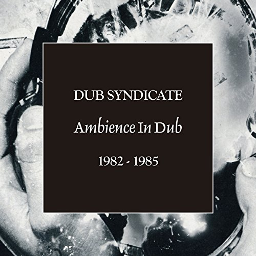 Dub Syndicate - Ambience in Dub 1982-1985 (5cd-Box)