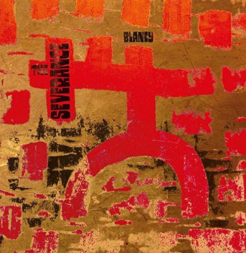 Blaney - The Severance