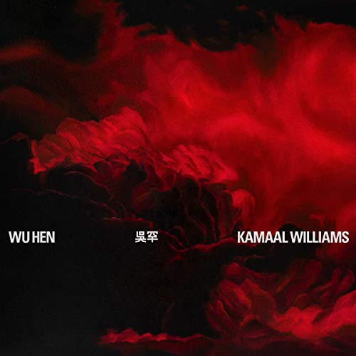 Williams , Kamaal - Wu Hen