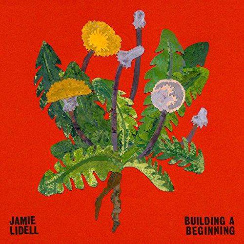 Lidell , Jamie - Building a Beginning