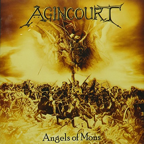 Agincourt - Angels Of Mons