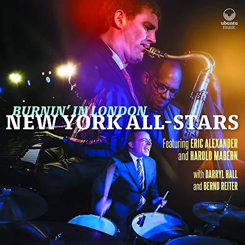 New York All-Stars featuring Eric Alexander & Harold Mabern - Burnin' in London