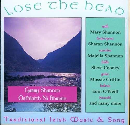 Shannon , Garry - Lose The Head (With Orfhlaith Ni Bhriain)
