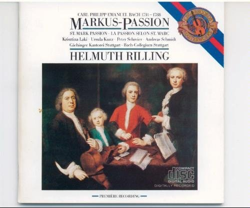 Bach , Carl Philipp Emanuel - Markus-Passion (Laki, Kunz, Schreier, Schmidt, Rilling)