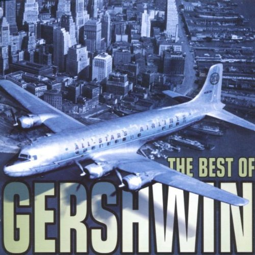 Sampler - George Gershwin 100 Jahre - The Best Of Gershwin