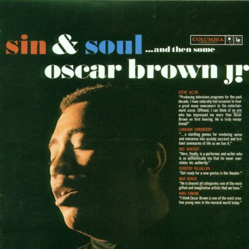 Brown Jr. , Oscar - Sin&Soul&Then Some