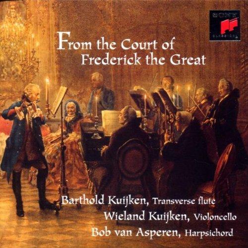 Kuijken , Barthold & Kuijken , Wieland & Asperen , Bob van - From The Court Of Frederick The Great