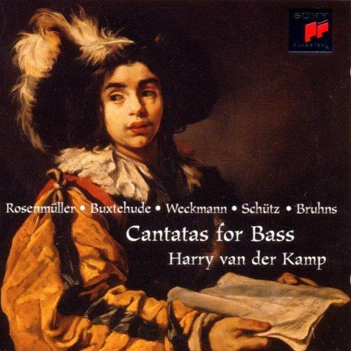 Kamp , Harry van der - Cantatas For Bass By Rosenmüller, Buxtehude, Weckmann, Schütz, Bruhns