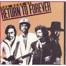 Return to Forever - The Best of
