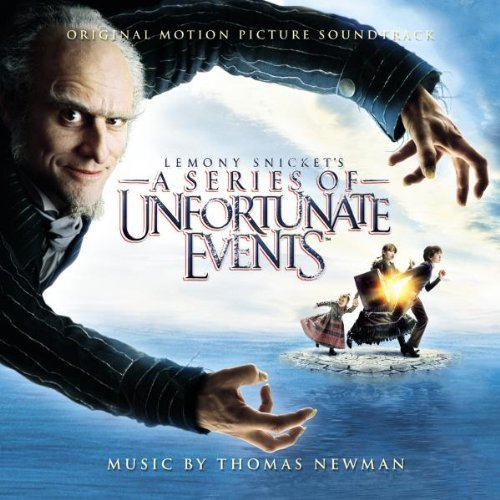 Newman , Thomas - Lemony Snicket's: A Series Of Unfortunate Events