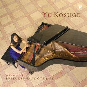 Kosuge , Yu - Preludes (Chopin)