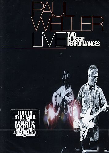 Weller , Paul - Live - Two Classic Performances