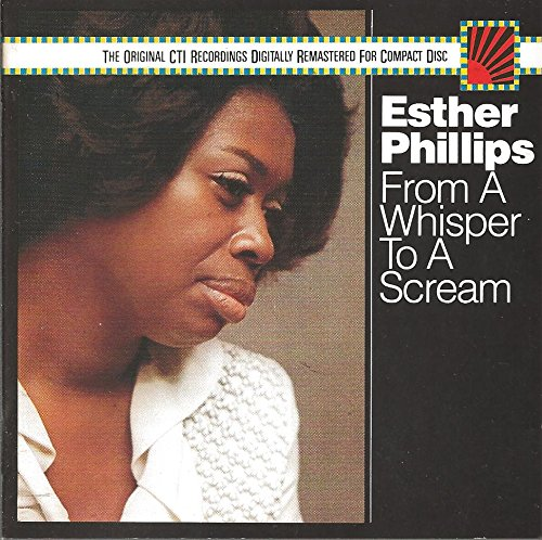 Philips , Esther - From A Whisper To A Scream