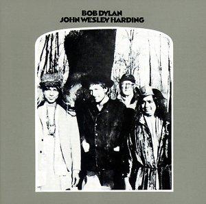 Dylan , Bob - John Wesley Harding