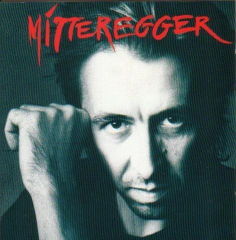 Herwig Mitteregger - Mitteregger (1989/90)