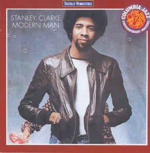 Clarke , Stanley - Modern Man (Remastered) (Contemporary Jazz Master)