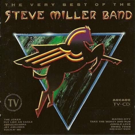 Miller , Steve - The very Best of