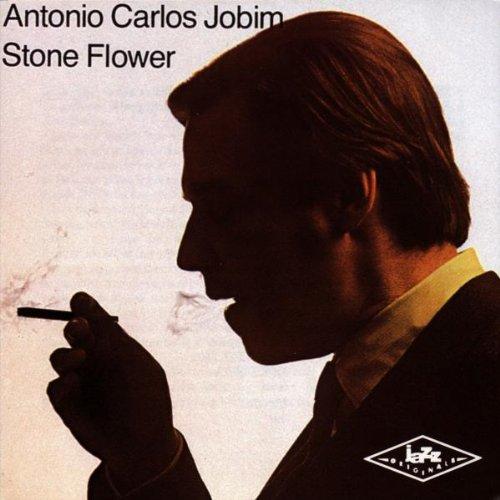 Jobim , Antonio Carlos - Stone Flower