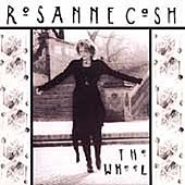 Cash , Rosanne - The Wheel