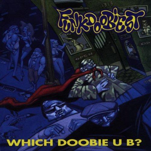 Funkdoobiest - Which doobie u b