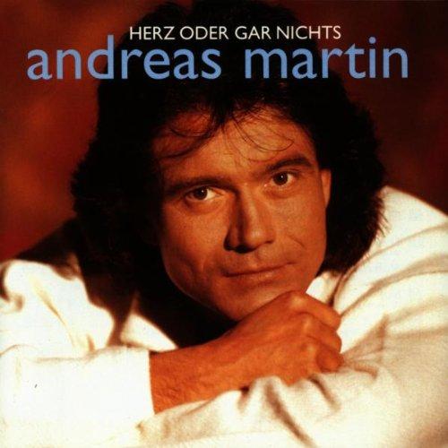 Martin , Andreas - Herz oder gar nichts