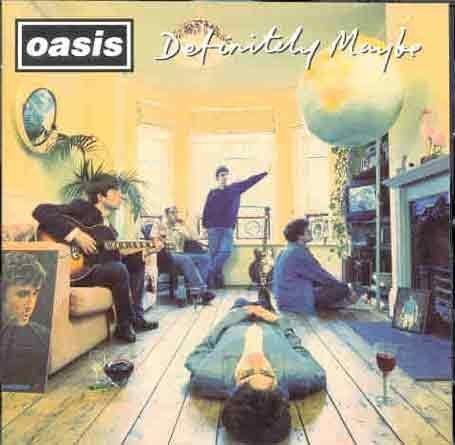 Oasis - Definitely mabe
