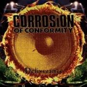 Corrosion of Conformity - Deliverance