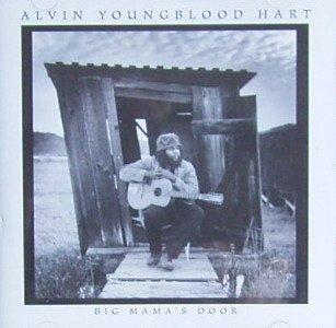Youngblood Hart , Alvin - Big Mama's Door
