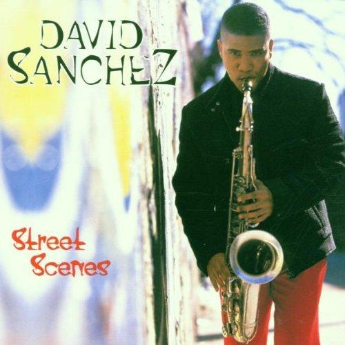 Sanchez , David - Street scenes