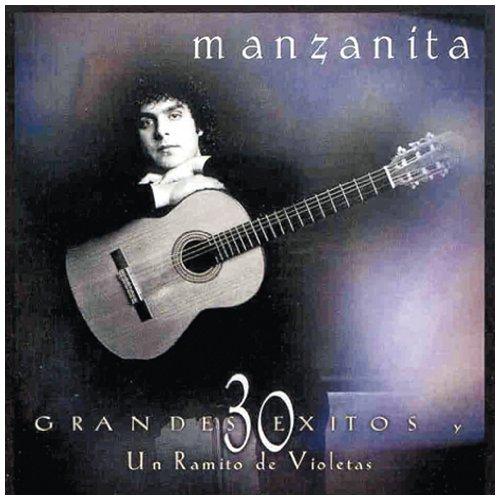 Manzanita - 30 Grandes Exitos Y Un Ramito De Violetas