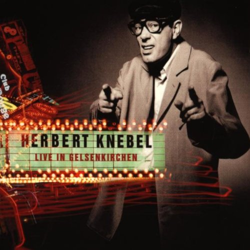 Knebel , Herbert - Live in Gelsenkirchen