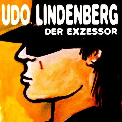Lindenberg , Udo - Der Exzessor