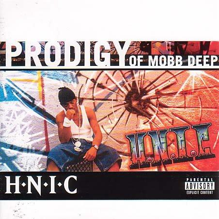 Prodigy of Mobb Deep - H.N.I.C