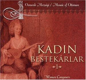 Sampler - Kadin bestekarlar - Women composers 1